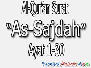 bacaan Surat As-Sajdah, terjemahan Surat As-Sajdah, al-qur'an Surat As-Sajdah, arti dari bacaan Surat As-Sajdah, latin Surat As-Sajdah