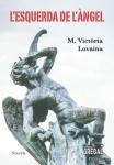 'L'esquerda de l'àngel (M. Victòria Lovaina)'