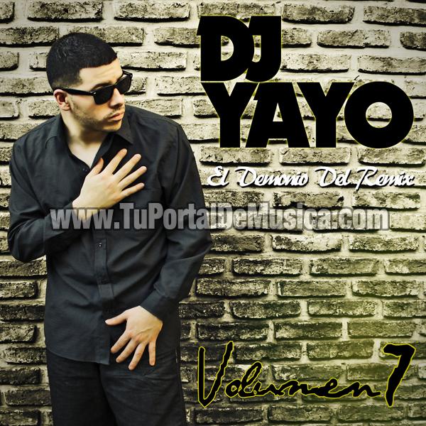 Dj Yayo El Demonio Del Remix Vol. 7 (2012)