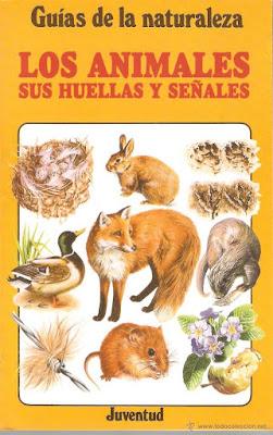 Libro: Los animales. Sus huellas y señales