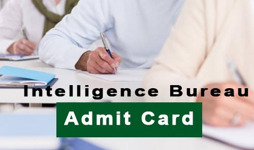 ib admit card 2017 - 2018 mha admit card mha.nic.in 2017 intelligence bureau call letter
