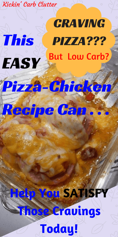 Pinterest Image: My Low-Carb Pizza Chicken Bake
