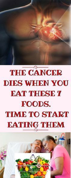 CANCER DIES WHEN YOU EAT THESE 7 FOODS, TIME TO START EATING THEM