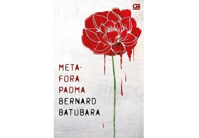 #37   Metafora Padma - Bernard Batubara