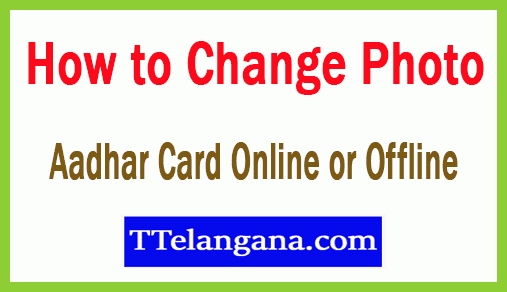 How to Change Photo on Aadhar Card Online or Offline