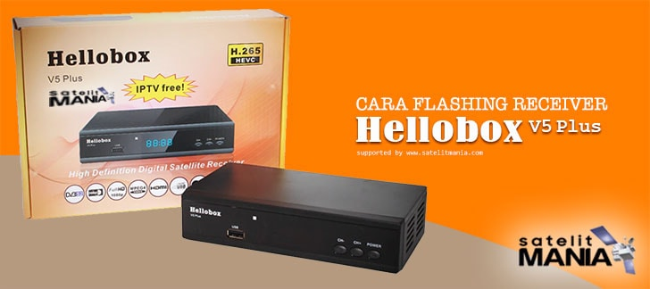 Cara Gampang Flashing Receiver Hellobox V5 Plus
