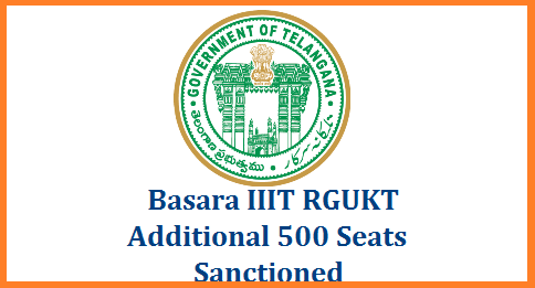 go-rt-76-additional-500-seats-to-basara-iiit-rgukt-sanctioned