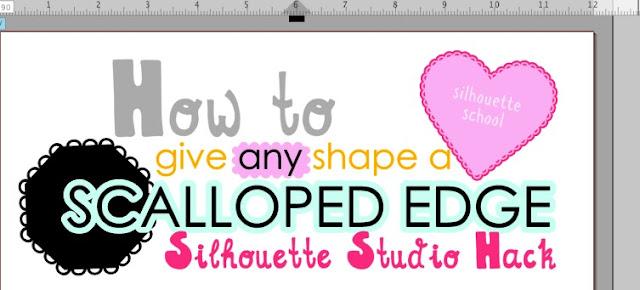 Silhouette tutorial, Silhouette hack, scalloped edge, Silhouette Cameo, Silhouette Studio