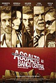 Assalto ao Banco Central (2011) ταινιες online seires xrysoi greek subs