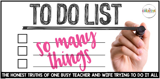 One Busy Teacher and Wife Trying To Do It All