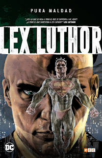 Pura maldad Lex Luthor