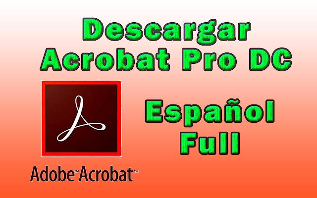 adobe acrobat pro dc crack espanol