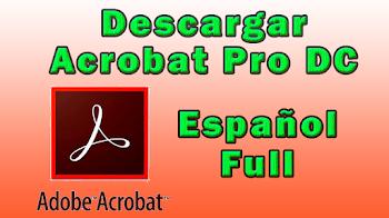 Descargar Acrobat Pro DC Full en español (método actualizado)