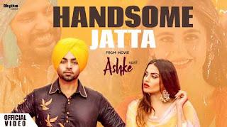 Handsome Jatta Lyrics | Jordan Sandhu | Bunty Bains | Himanshi Khurana | Davvy Singh | Ashke | Rhythm Boyz