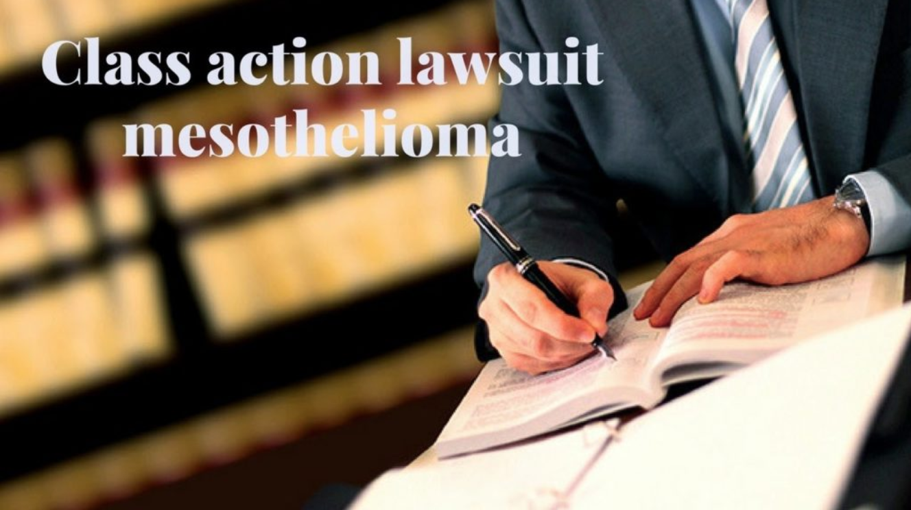mesothelioma class action lawsuit
