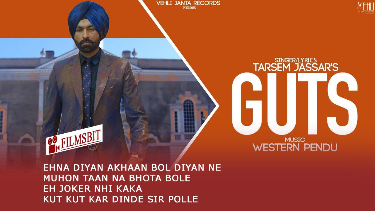 Guts Full Song Lyrics -  Tarsem Jassar , Western Pendu - Latest Punjabi Songs 2019
