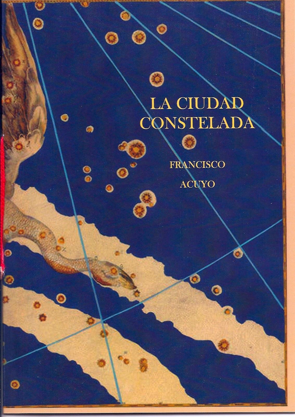 La ciudad constelada, Francisco Acuyo