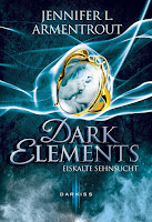 http://www.amazon.de/Dark-Elements-Sehnsucht-Jennifer-Armentrout/dp/3956492161/ref=sr_1_1?s=books&ie=UTF8&qid=1444292338&sr=1-1&keywords=dark+elements+2