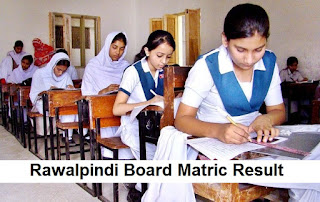 BISE Rawalpindi Board Matric Result 2018 - 9th & 10th Results