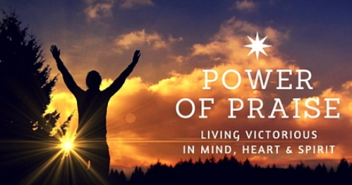 power of praise fulfillment destiny