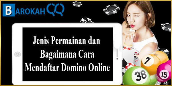 Permainan dan Bagaimana Cara Mendaftar Domino Online