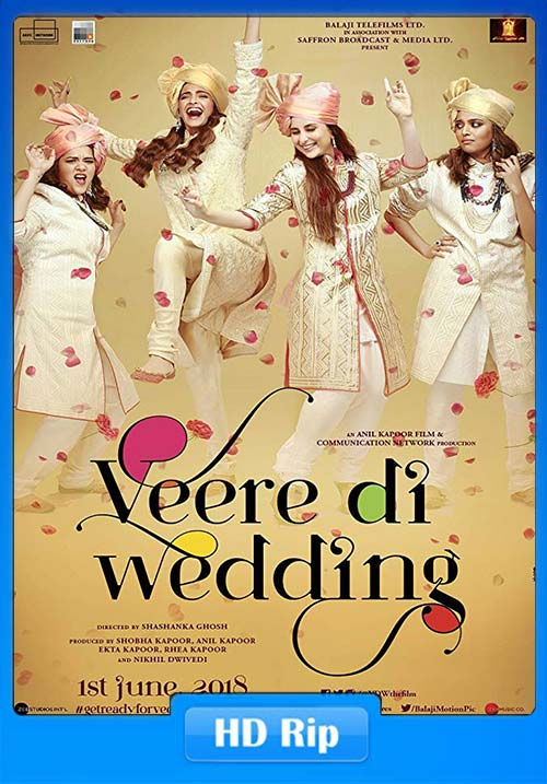 Veere Di Wedding 2018 Hindi HDRip x264 | 480p 300MB | 100MB HEVC Poster
