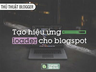 Tạo Hiệu Ứng Loader Siêu Ngầu Cho Blogspot