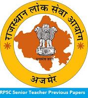 RPSC Senior Teacher Previous Papers