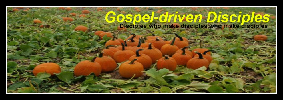 *Gospel-driven Disciples