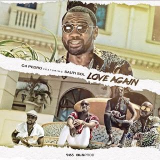 Resultado de imagem para C4 Pedro - Love Again (feat. Sauti Sol)