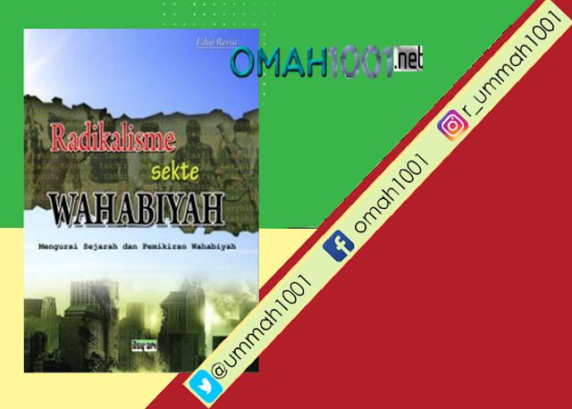 E-Book: Radikalisme Sekte Wahabiyah, Omah1001
