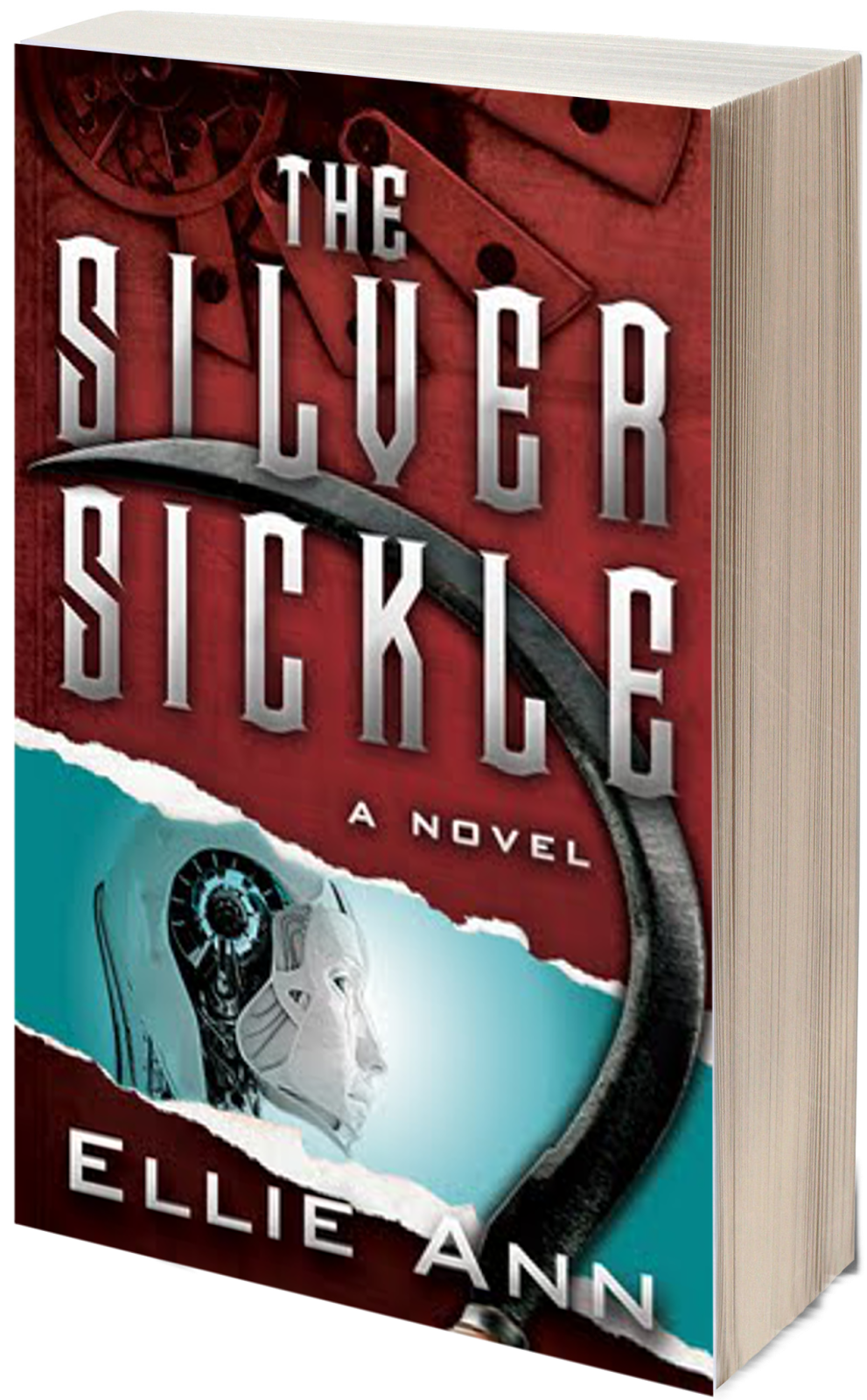 The Silver Sickle by Ellie Ann