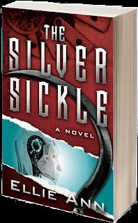 The Silver Sickle by Ellie Ann
