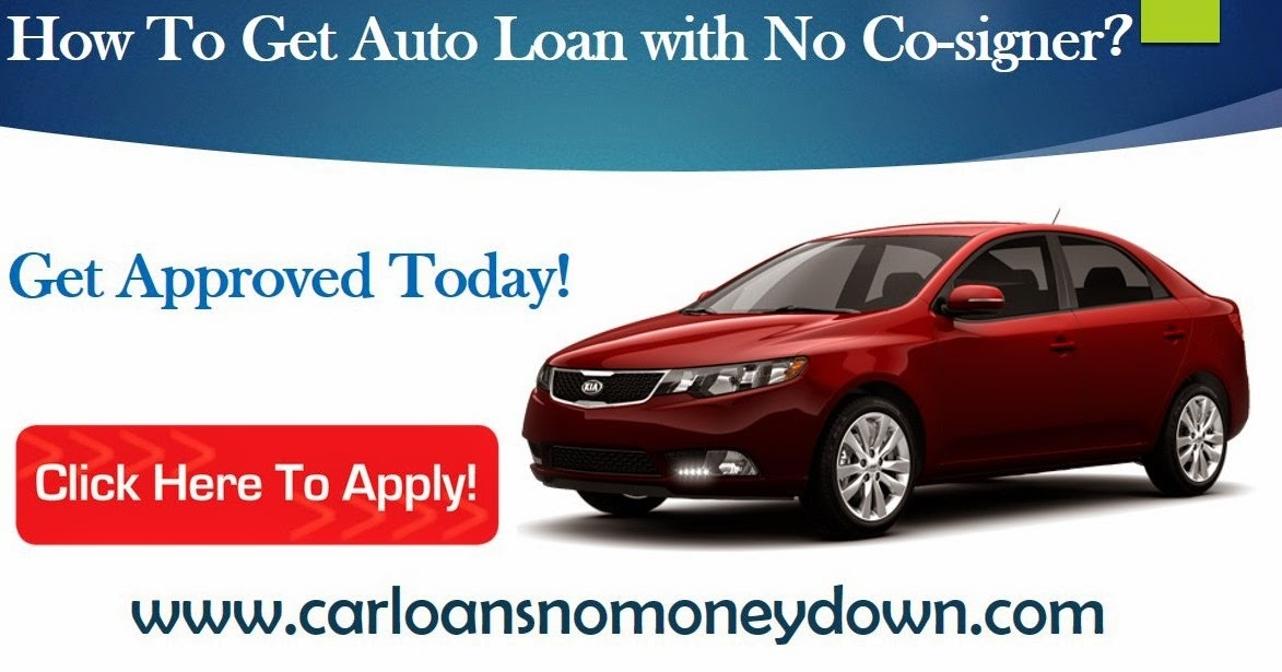 Getting Auto Loan With No-Cosigner