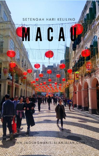 jalan-jalan setengah hari di Macau