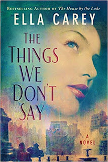 The Things We Don't Say by Ella Carey (Book cover)