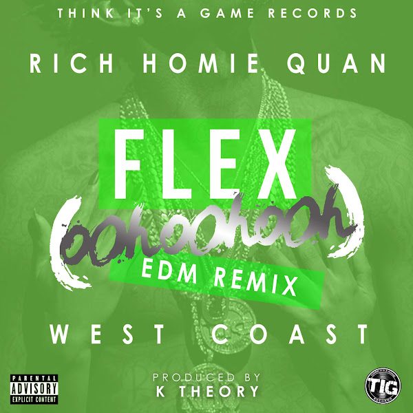 Rich Homie Quan - Flex (Ooh, Ooh, Ooh) [K Theory Remix] - Single Cover