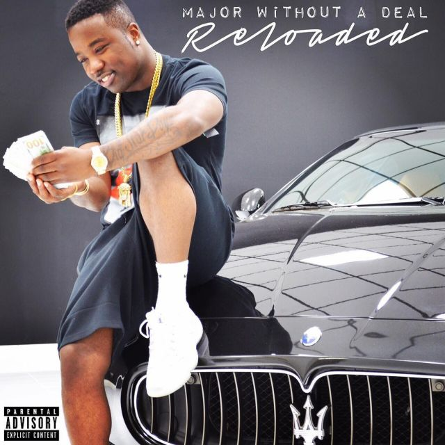 Mixtape: Troy Ave - Major Without A Deal: Reloaded