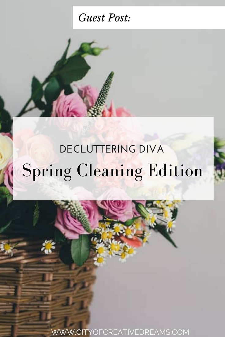 Decluttering Diva - Spring Cleaning Edition | City of Creative Dreams