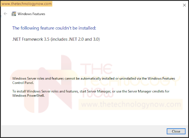 Windows Server roles and features cannot be automatically installed or uninstalled via the Windows Features Control Panel To install Windows Server roles and features, start Server Manager, or use the Server Manager cmdlets for Windows PowerShell.