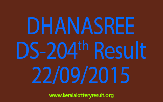 DHANASREE DS 204 Lottery Result 22-9-2015