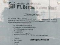 Lowongan Kerja PT. Bestari Buana Murni (Ditutup 19 Juli 2017)