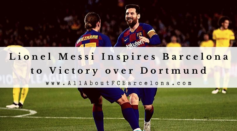 Barcelona Defeats Borrusia Dortmund 3-1 at the Camp Nou #BarcaBVB #Barca #Messi