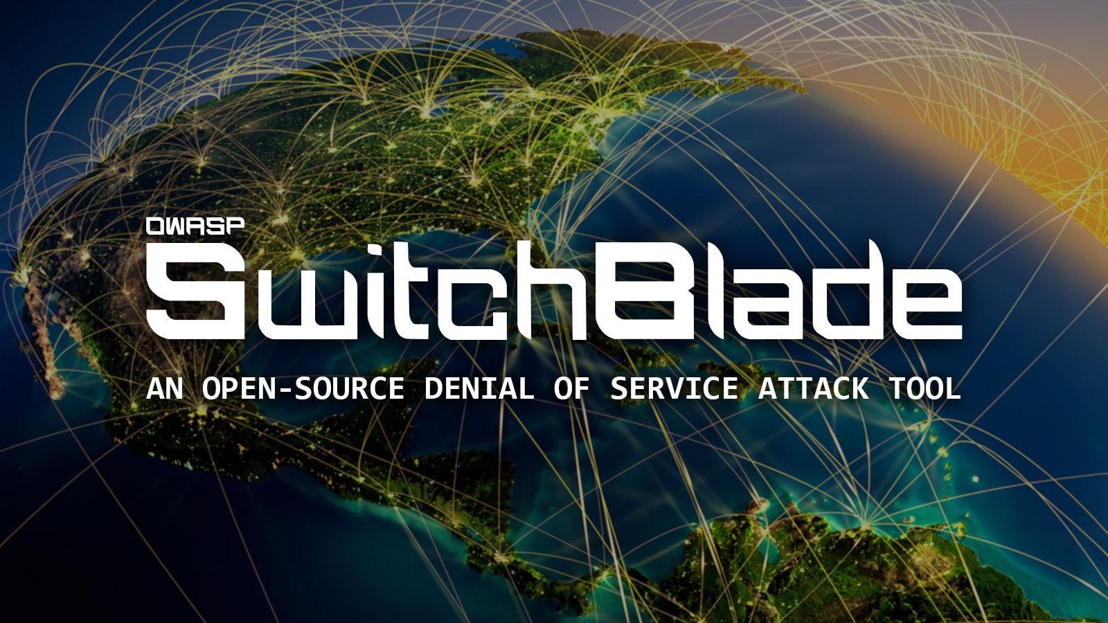 OWASP SwitchBlade DoS Tool