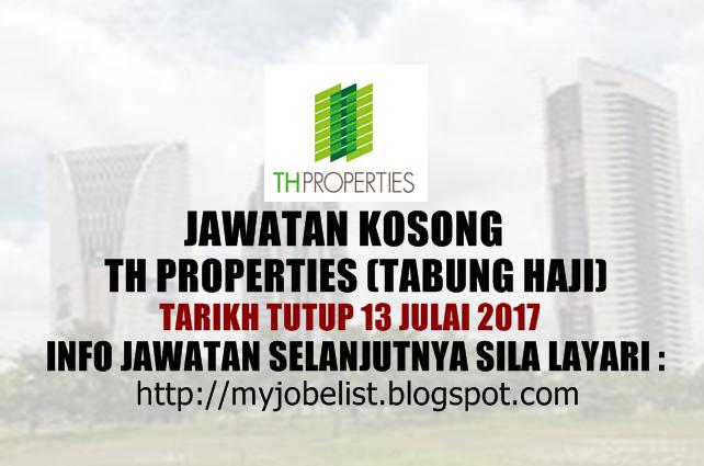 Jawatan Kosong TH Properties Sdn Bhd Julai 2017