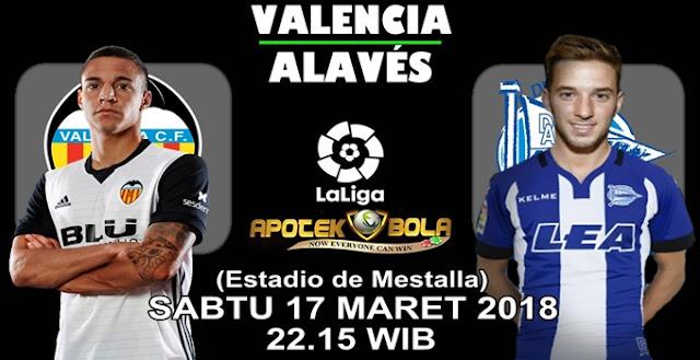 Prediksi Valencia vs Deportivo Alaves 17 Maret 2018