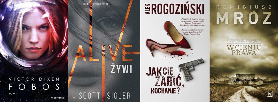 premiery czerwca, filmy i książki, Fobes, Alive/Żywi, Jak Cię zabić, kochanie?, W cieniu prawa