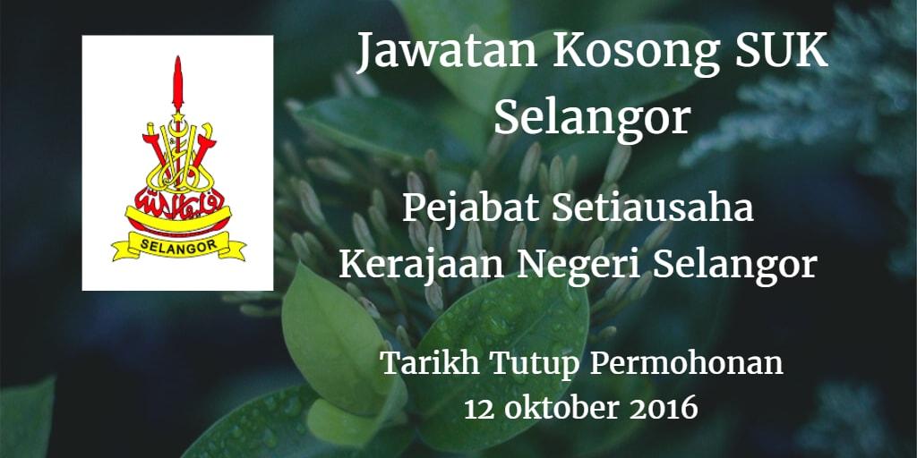 Jawatan Kosong SUK Selangor 12 Oktober 2016