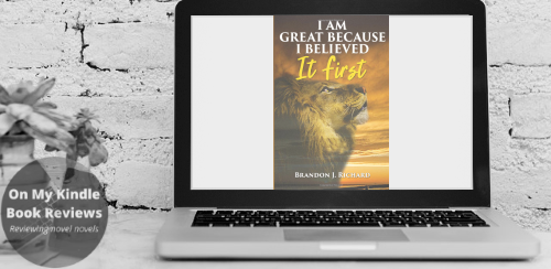 Computer display mockup with front cover image of I AM GREAT BECAUSE I BELIEVED IT FIRST by Brandon Richard