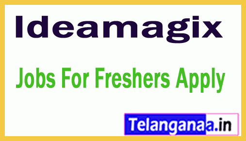 Ideamagix Recruitment Jobs For Freshers Apply